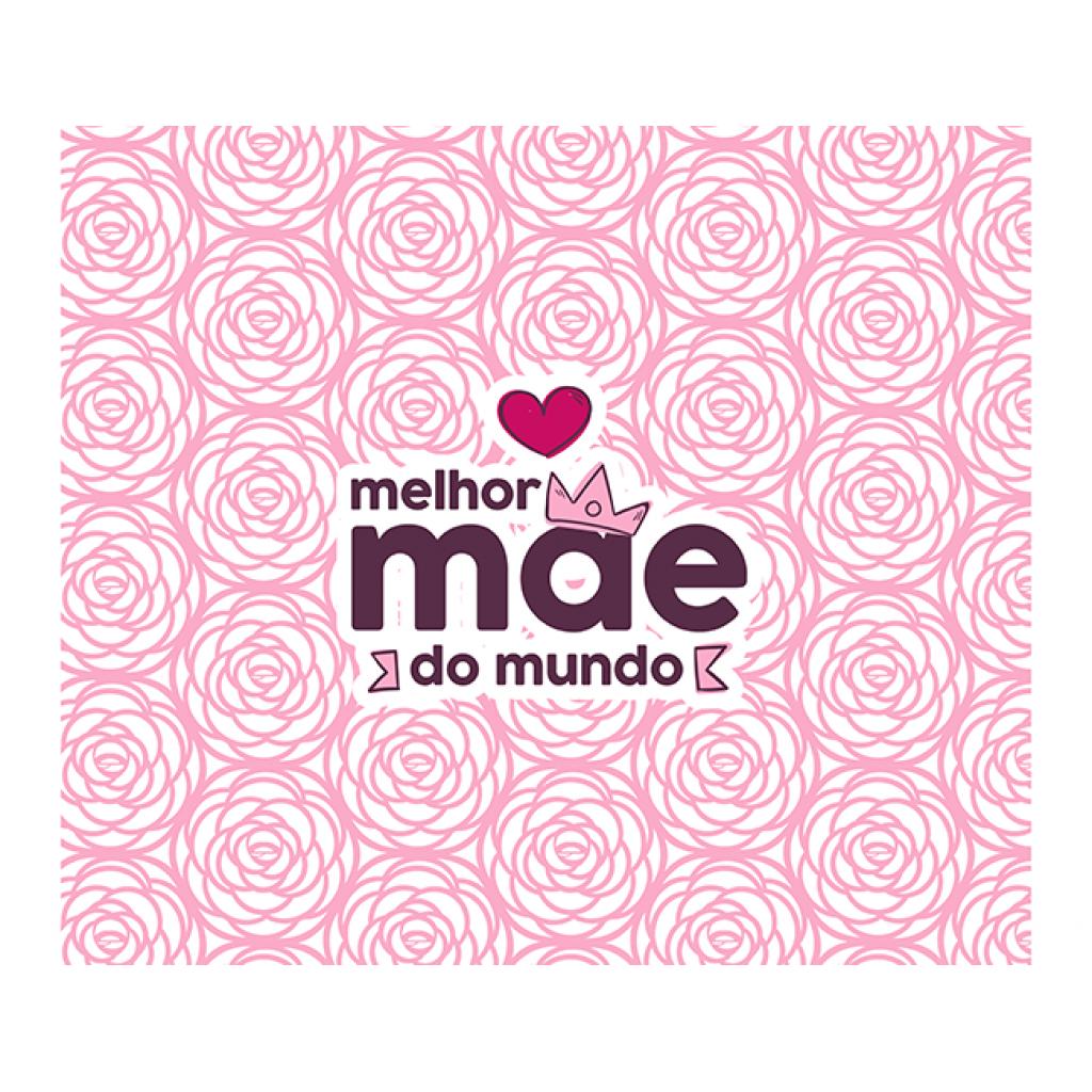 MELHOR MÃE DO MUNDO_2