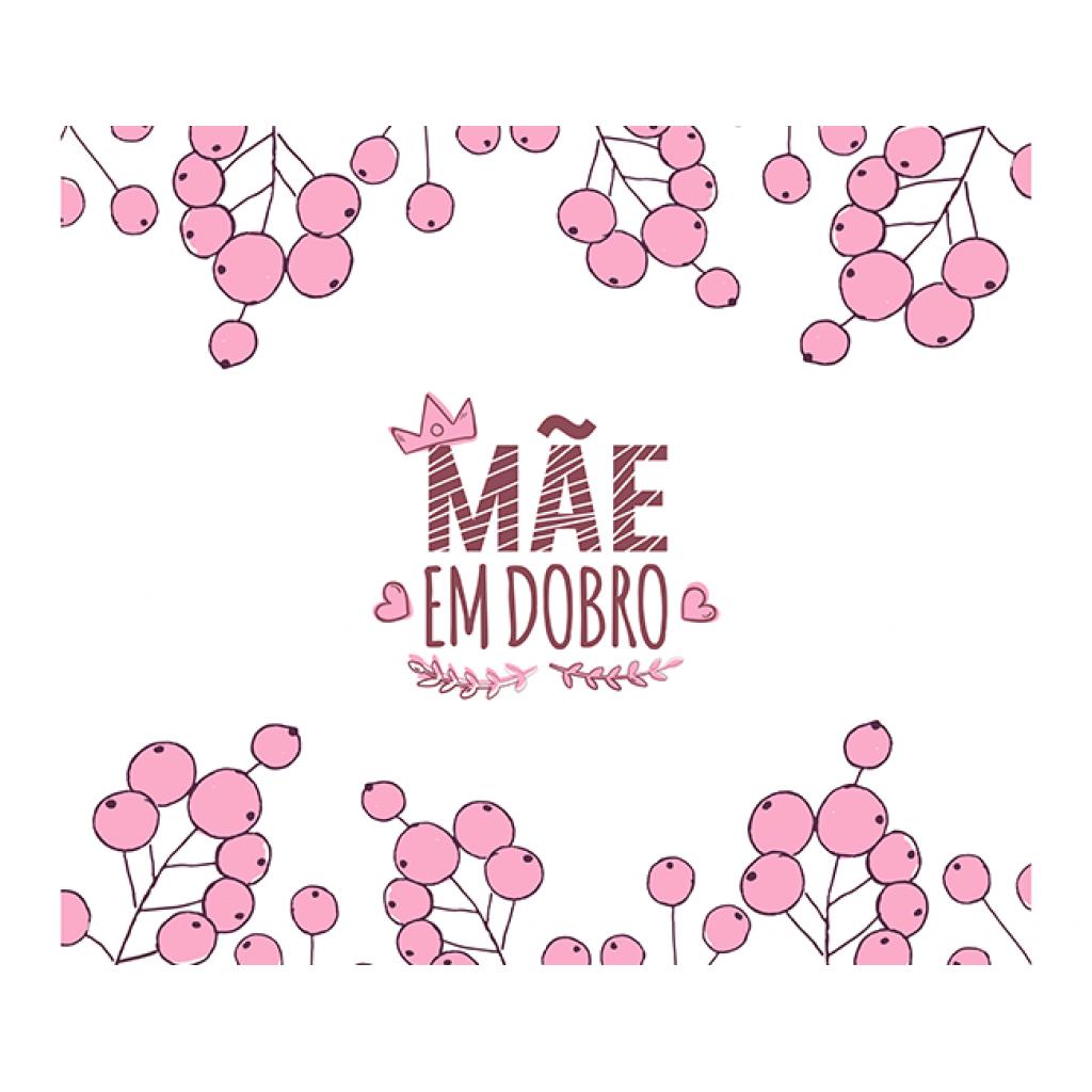 MÃE EM DOBRO_2