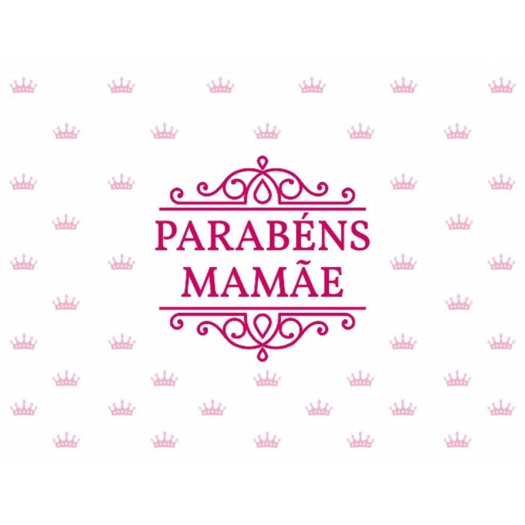 Parabéns Mamãe!