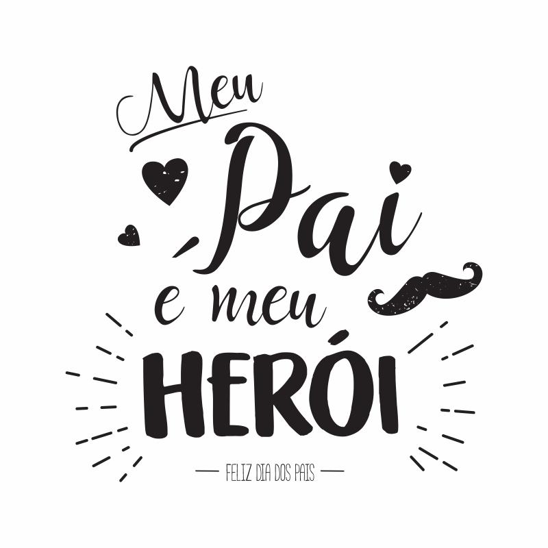 Meu pai é meu Herói!